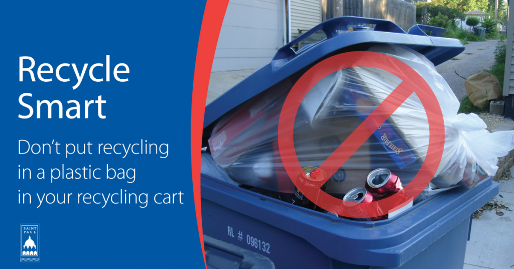 Image with Text: Recycle Smart, Don't put recycling in a plastic bag in your recycling cart.